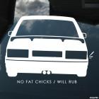 Наклейка No Fat Chicks / Will Rub