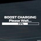 Наклейка Boost Charging Please Wait... JDM (пожалуйста подождите, заряжаюсь)