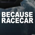 Наклейка because racecar JDM (потому что гоночная тачка)
