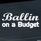 Наклейка Ballin on a Budget JDM