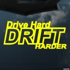 Наклейка drive hard drift harder JDM (рули преданно, дрифтуй преданней)