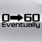 Наклейка 0 - 60 eventually JDM