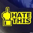 Наклейка пиксел жест Fuck Hate This JDM