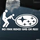 Наклейка No Free Rides! Gas or Ass! Subaru JDM Бесплатно не катаю! Бензин или Жопу!