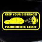 Наклейка Keep Your Distance Parachute Eject (Соблюдай дистанцию, Торможу парашютом)