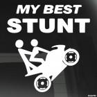 Наклейка My Best Stunt Мой лучший трюк