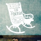 Наклейка Keep on rockin me baby кресло-качалка